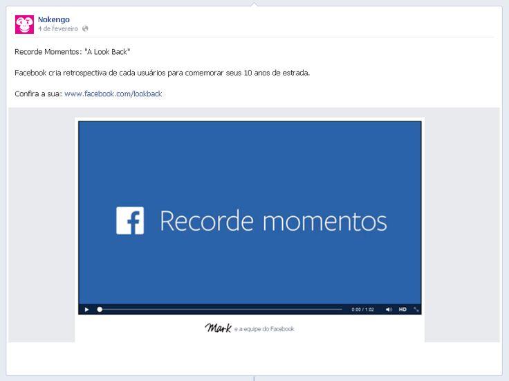 Recorde Momentos: #ALookBack #Facebook cria retrospectiva de cada usuários para comemorar seus 10 anos de estrada.