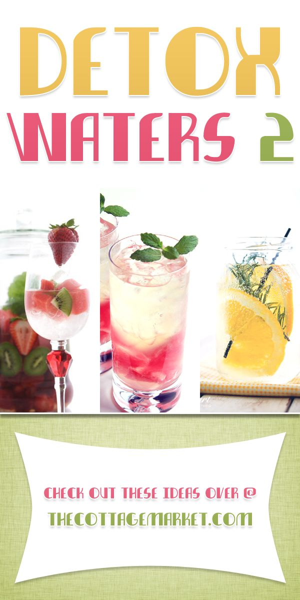 Detox Waters 2...you loved part 1...so we found some more scrumptious detox waters for you...all LOOOOOW Cal!...close to NO CAL!