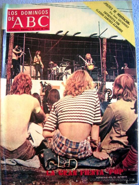 LOS DOMINGOS DE ABC,JULIO 1972. SANCHEZ-ALBORNOZ, MENOS SALMONES, SER UNA KENNEDY, GRAN FIESTA POP..