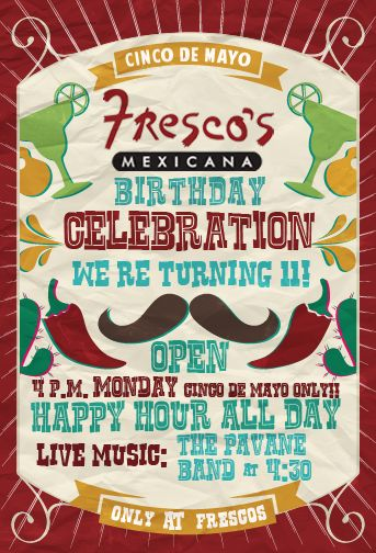 We are having a Fiesta! We will open MONDAY - May 5th to celebrate Cinco de Mayo and Fresco's 11th Birthday!  Join us for Live Music and ALL DAY Happy Hour Specials..  2420 Justin Rd. Highland Village, Texas (972) 317-3628 - Reserve a Cabana Today!