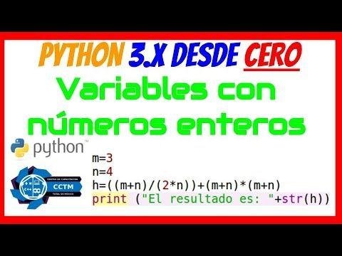 Python desde Cero: Operaciones con números enteros (variables)