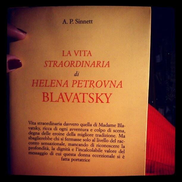 La vita straordinardia di Helena Petrovna Blavatsky