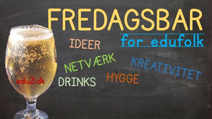 """Del til andre Så er der fredagsbar! -fordi jeg gerne vil møde jer -fordi vi mangler nogle seje lærerfredagsbarer -fordi det er så fedt med netværk -fordi du så går glad på weekend Fredagsbaren er for alle, der beskæftiger sig med læring og skole. Om du er lærer, konsulent, pædagog, minister eller noget heltfemte er … <a href=""""http://edu21.dk/kom-til-fredagsbar-med-edu21/"""" class=""""more-link"""">Læs videre <span class=""""screen-reader-text"""">Kom til fredagsbar med Edu21</span> <span class=""""me..."""