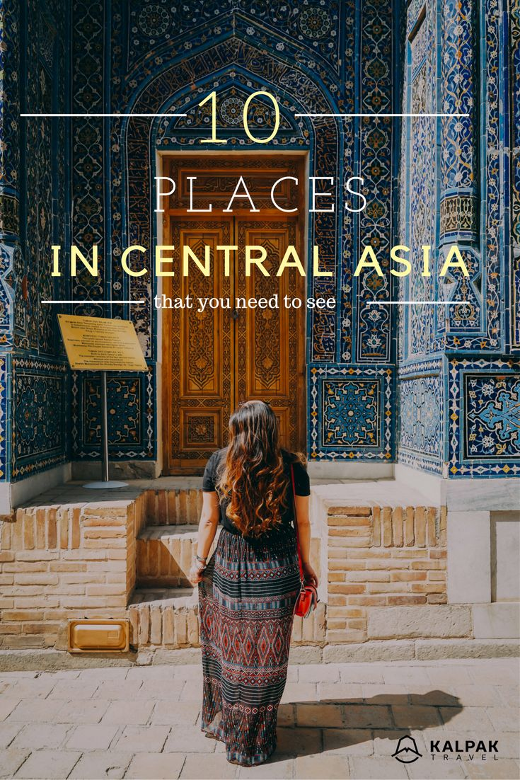 Top places to see in Central Asia #Uzbekistan #CentralAsia #travel #inspiration #destinations #bucketlist #topplaces #Kyrgyzstan #people #culture #explore