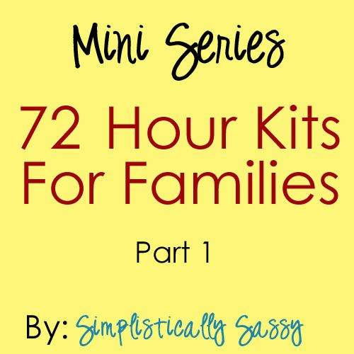 Simplistically Sassy: 72 Hour Kits