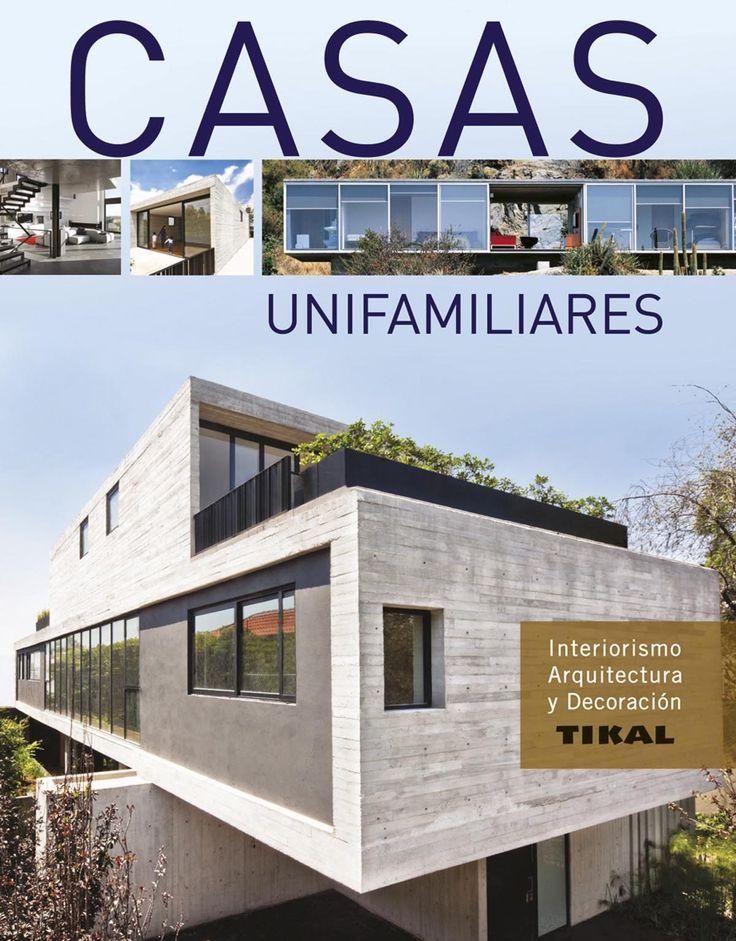 Graell, Josep V. Casas unifamiliares. Madrid : Tikal, DL 2015