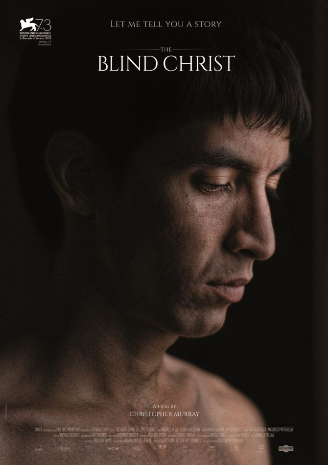 El Cristo Ciego (The Blind Christ) by Chirstopher Murray. #Venezia73  In Competition.  Poster.