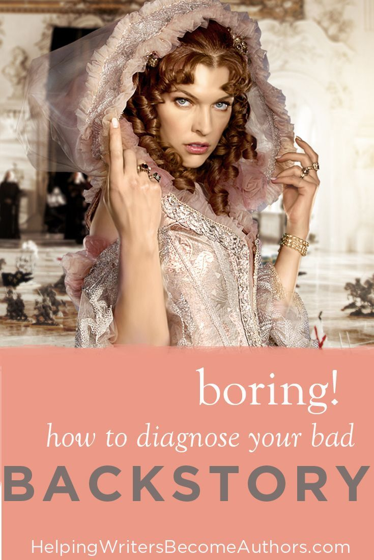 How to diagnose a bad backstory in your writing