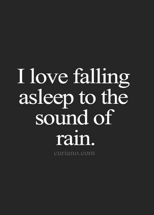 Falling asleep to the sound of rain and laying next to my husband is the best sleep ever.