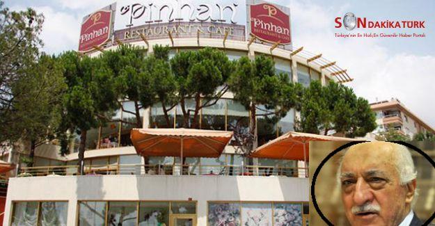 Ünlü Pinhan Restoran'ın Sahipleri FETÖ'nün finansörü çıktı