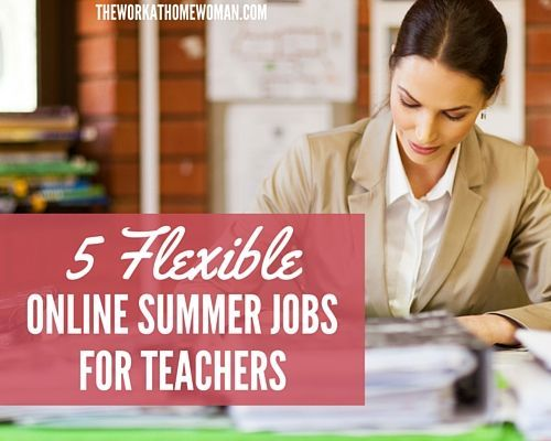 Are you a teacher? Do you need to earn some extra money this summer? Check out these flexible, part-time, summer job ideas for teachers.
