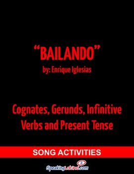 NOTE: This song contains vocabulary that may not be adequate for some ages (beer, tequila, etc.). Although the developed activities in this packet do not reference these words, the teacher should review the song lyrics and activities before using in class.Song: Bailando by Enrique Iglesias featuring Descemer Bueno y Gente de ZonaPDF includes:  Full song lyrics: Bailando Cloze activity: Cognates English-Spanish Cognates Worksheet: Using the vocabulary from the song, write the Spanish cognate…