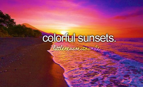 colorful sunsets.