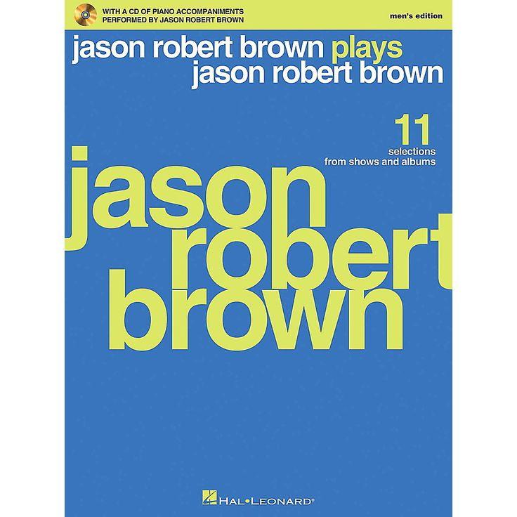 Hal Leonard Jason Robert Brown Plays Jason Robert Brown - Men's Editio