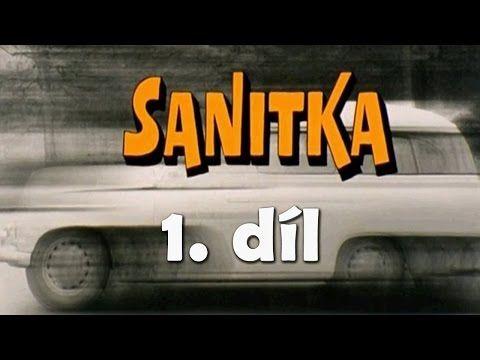 Sanitka - 1. díl - YouTube