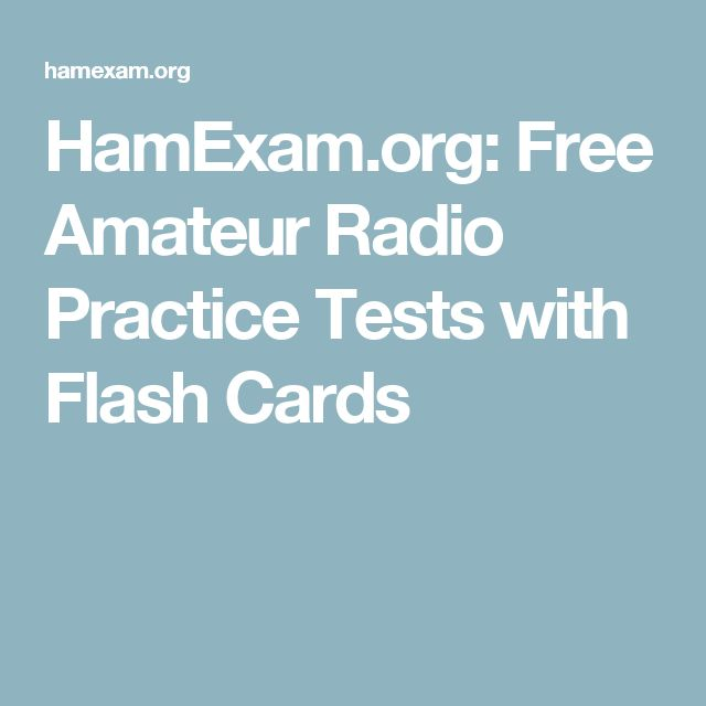 HamExam.org: Free Amateur Radio Practice Tests with Flash Cards