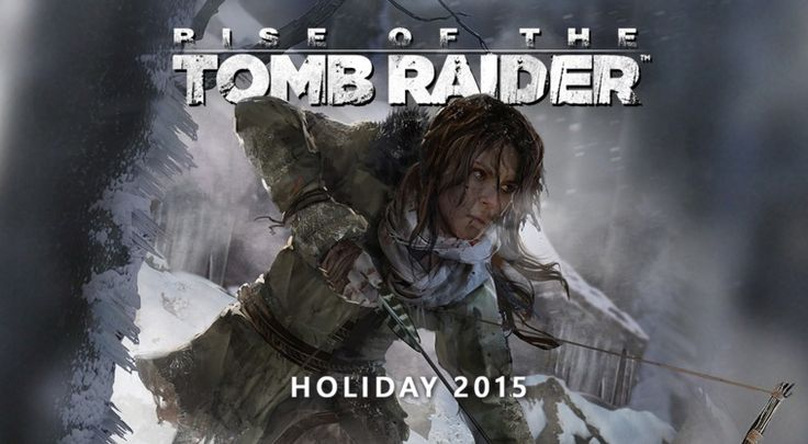 Rise of the Tomb Raider coming to PC on windows, will be available in January 2016