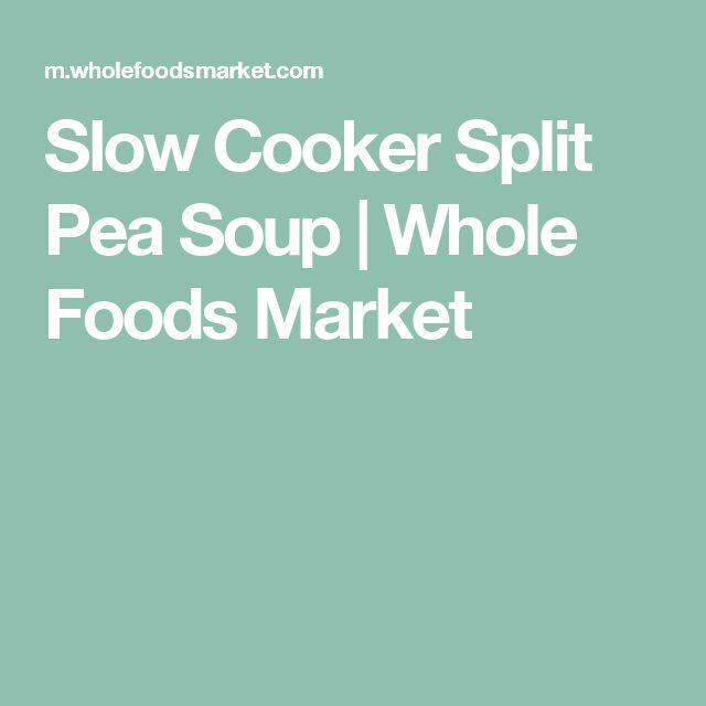 Slow Cooker Split Pea Soup | Whole Foods Market