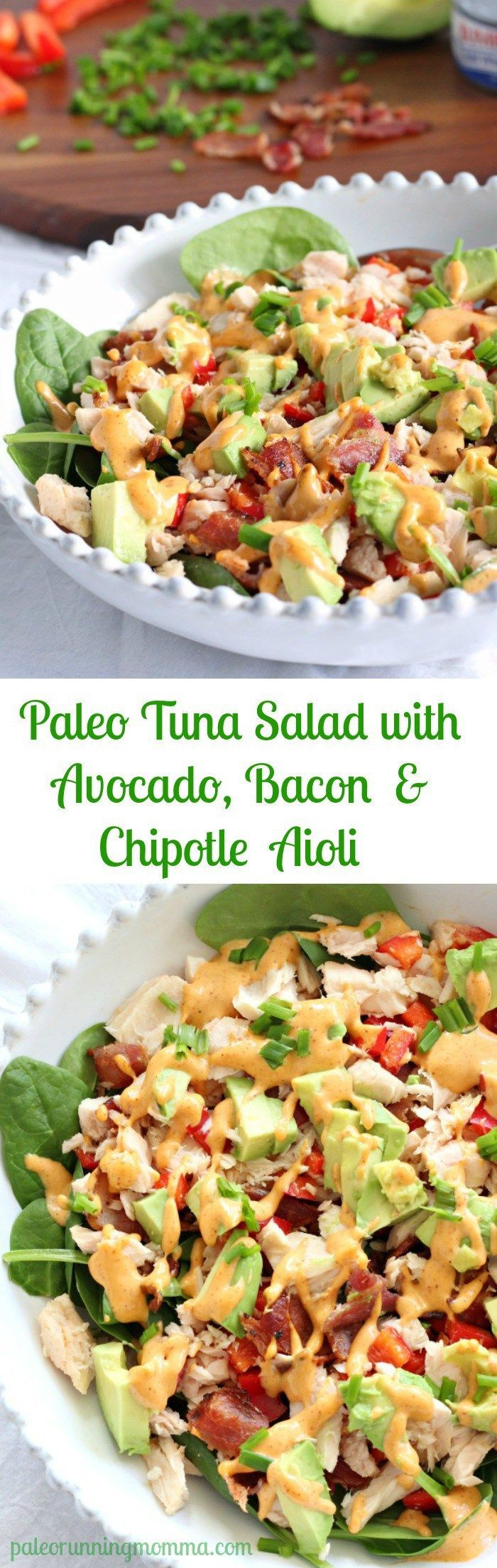 Paleo Tuna Salad with Avocado, Bacon and Chipotle aioli - Whole30, grain free, dairy free