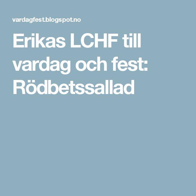 Erikas LCHF till vardag och fest: Rödbetssallad