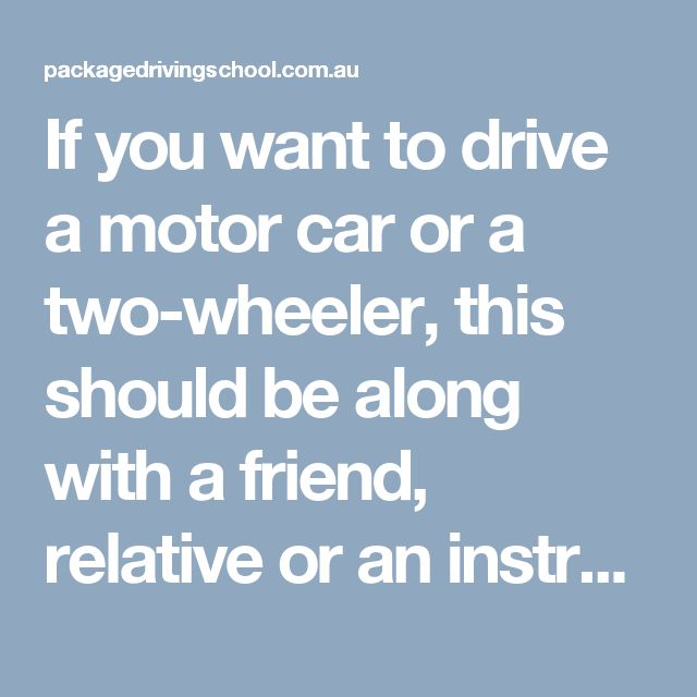 If you want to drive a motor car or a two-wheeler, this should be along with a friend, relative or an instructor of a driving school who holds a valid driving licence. Call Us: 0412503192  #DrivingschoolPakenham #DrivinglessonsPakenham #DrivingSchoolnarrewarren