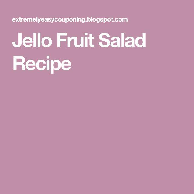 Jello Fruit Salad Recipe