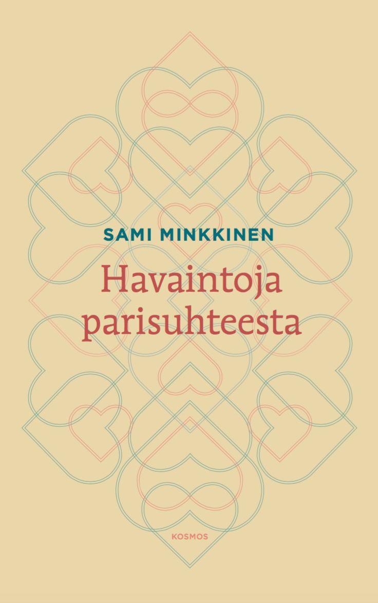 Sami Minkkinen: Havaintoja parisuhteesta