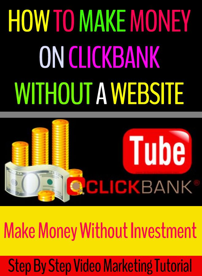 How to Make Money with Clickbank Without a Website/Blog With FREE Traffic Without Investment (YouTube Method)