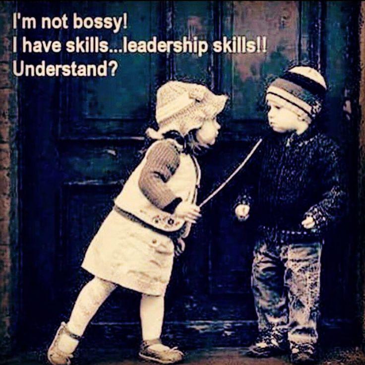 im not bossy!