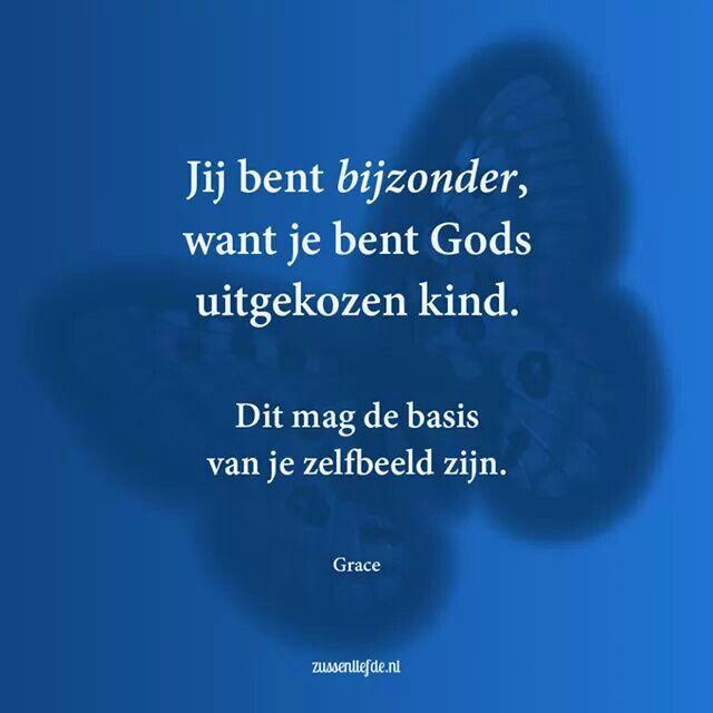 Jij bent bijzonder, want je bent Gods uitgekozen kind. Dit mag de basis van je zelfbeeld zijn. Ephesians 1:4