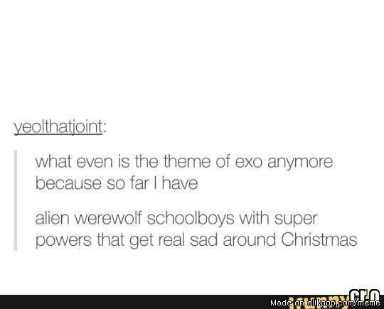 Exo's concepts summed up | allkpop Meme Center