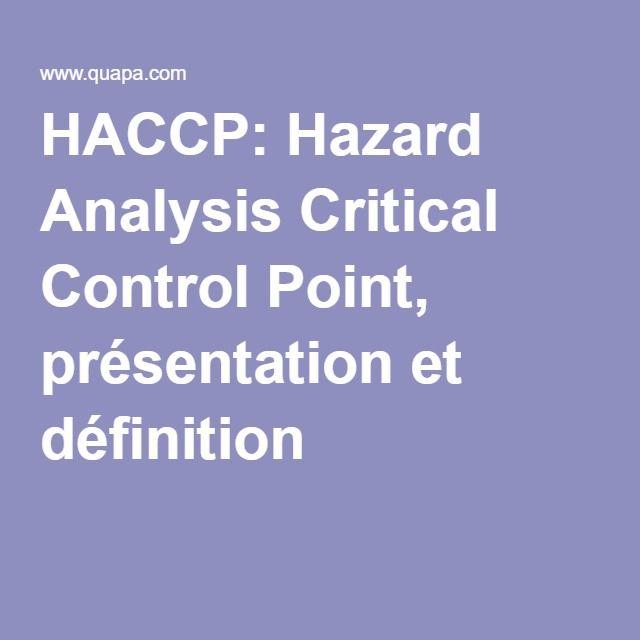 HACCP: Hazard Analysis Critical Control Point, présentation et définition