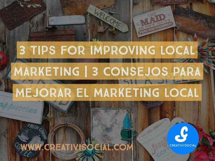 3 Tips for improving local marketing