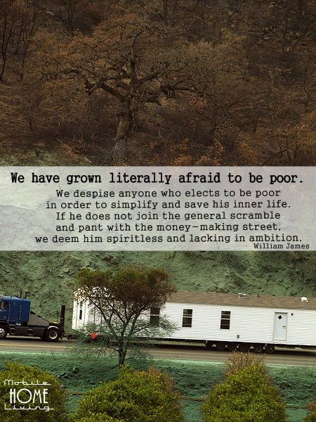 Brings to mind an interesting debate of relative poverty from college. Also, if you choose to simplify mobile homes are not simple. They are super expensive to heat, are prone to infestations of rodents/bugs/mold, and do not hold up well to extreme weather.