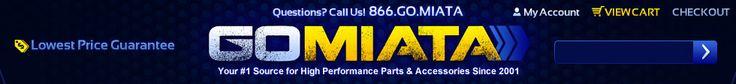 Go Miata - Miata parts and a huge selection of Mazda MX-5 Miata parts at low prices!