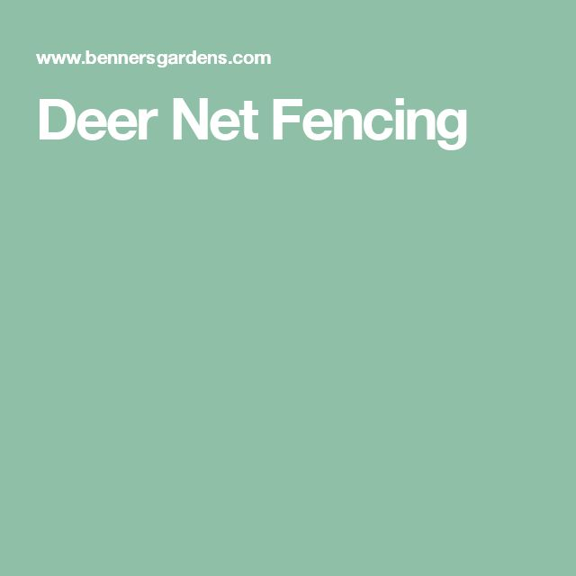 Deer Net Fencing