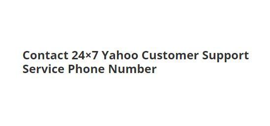 Yahoo Customer Service [+1]888-766-4739 Phone Number 24/7