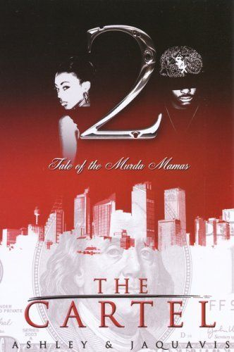 122 best street fictionurban lit images on pinterest book worms the cartel tale of the murda mamas kindle edition urban fiction ashley kindle ebooks urban life fandeluxe Gallery