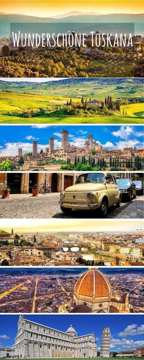 Die Toskana – Eine Rundreise zu den schönsten Orten