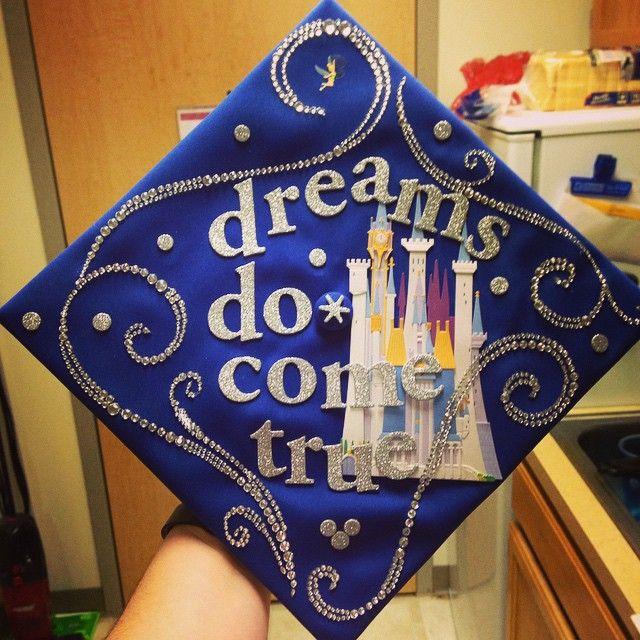 """Disney """"dreams do come true"""" quote decorate graduation cap (also a GVSU cap!)"""