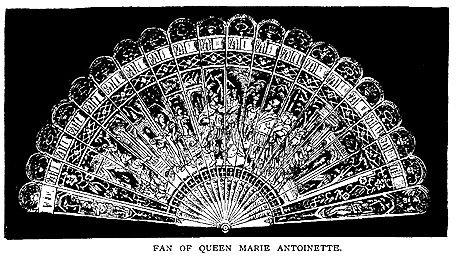 The art of the fan... above:antique fan of Marie Antoinette