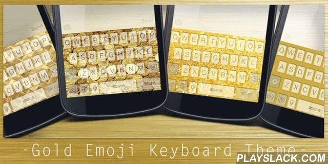 Gold Emoji Keyboard Theme  Android App - playslack.com , It could be extremely fantastic if you can use the same theme for both keyboard and wallpaper. With Gold Emoji Keyboard Theme, you will be able to change the color or the picture of your keyboard to be a Gold style, and at the same time you can change the theme of your wallpaper to align with that of keyboard.Our very talented designers created the Gold theme ever: Gold Emoji Keyboard Theme! we guarantee you that this cute Gold graphic…