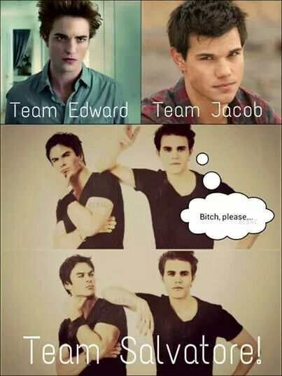 Team Salvatore  fo sho!! ♡♥ :}=