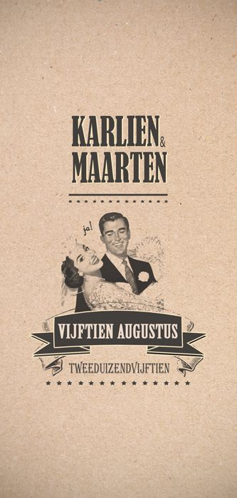 Huwelijk Karlien en Maarten - trouwkaart - voorkant - Pimpelpluis - https://www.facebook.com/pages/Pimpelpluis/188675421305550?ref=hl (# huwelijksuitnodiging - trouw - retro - banner - typografie - kaart - koppel - huwelijk - vintage - origineel)