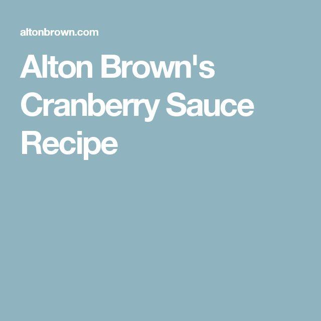 Alton Brown's Cranberry Sauce Recipe
