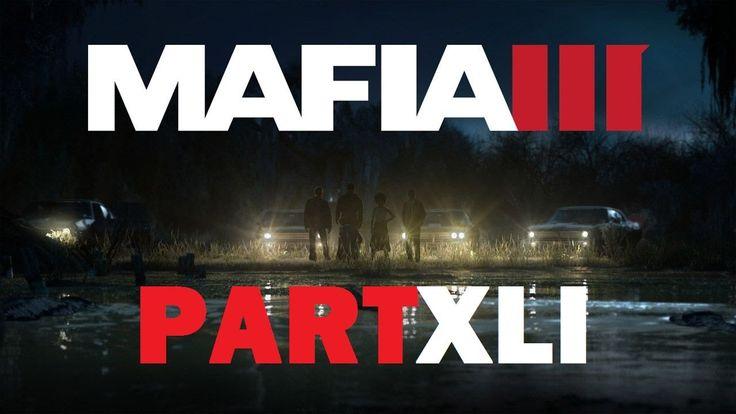 Mafia III - Southern Union [Part XLI]