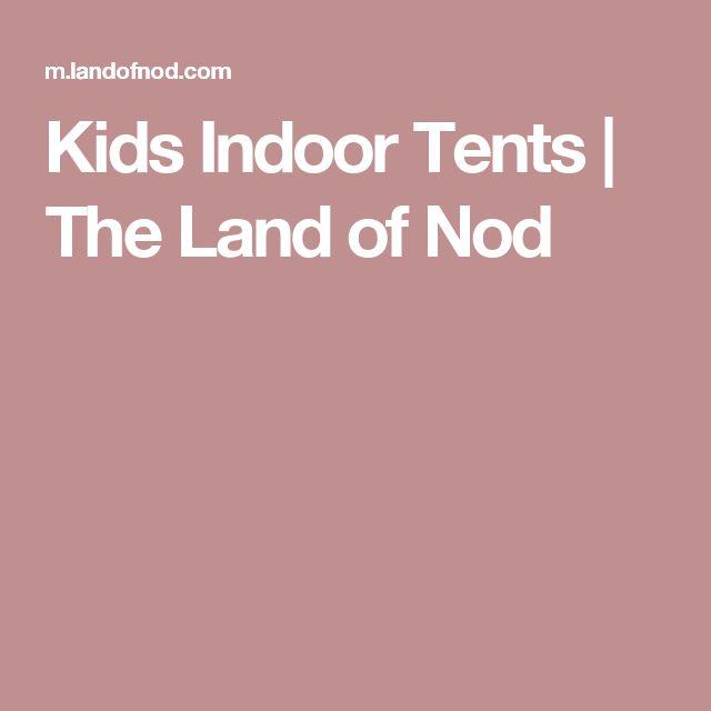 Kids Indoor Tents | The Land of Nod