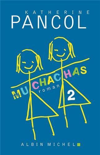 Muchachas 2: Katherine Pancol (Lu en 2014)