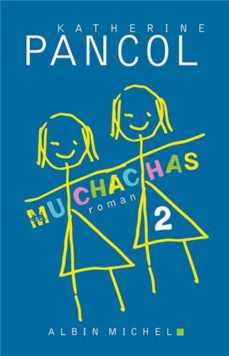 Muchachas 2: Amazon.fr: Katherine Pancol: Livres