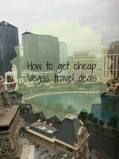 Great tips on how to save on your next trip to Vegas! Cheap Travel Deals for Las Vegas - vacationmaybe.com